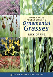 Timber Press Pocket Guide to Ornamental Grasses